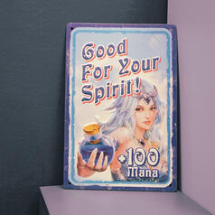 Tin Sign Good for Your Spirit