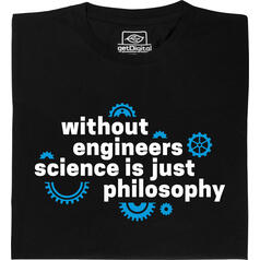 Without Engineers (Senza ingegneri)  T-Shirt