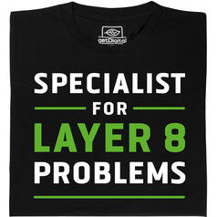 Specialist for Layer 8 Problems (Specialista per problemi del livello 8) T-Shirt